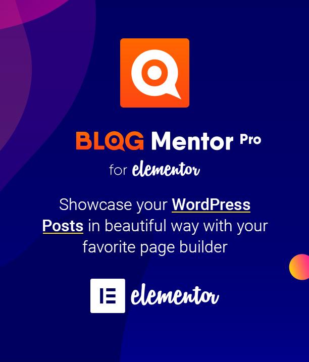 Showcase your WordPress Posts - Blogmentor Pro for Elementor